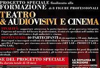 Progetto Speciale finalizzato alla Formazione di 8 figure professionali. TEATRO & AUDIOVISIVI e CINEMA